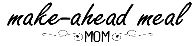 make-ahead-meal-mom